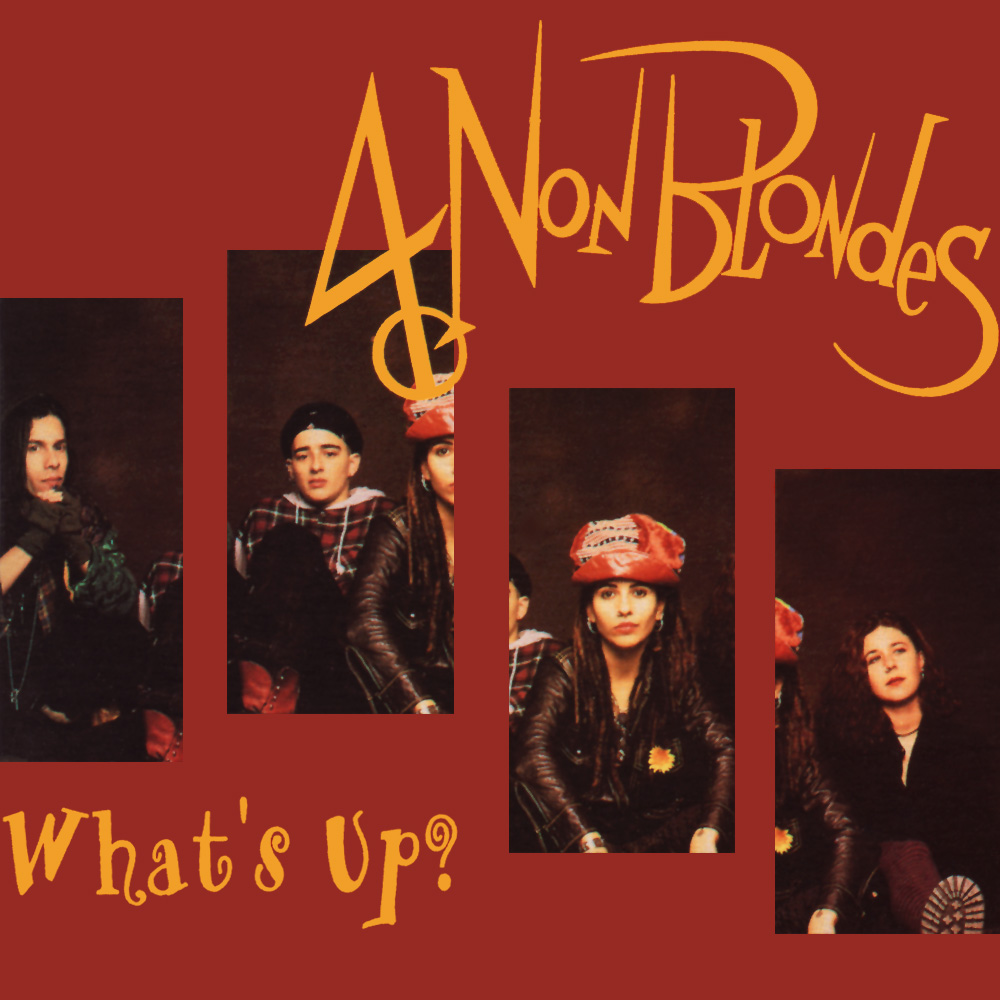 [90's] 4 Non Blondes - What's Up (1992) 4%20Non%20Blondes%20-%20What%27s%20Up